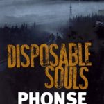 phonse-jessome-disposable-souls