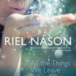 riel-nason-all-the-things-we-leave-behind